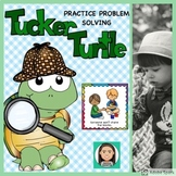 Tucker Turtle: Practice Problem Solving & Social Skills
