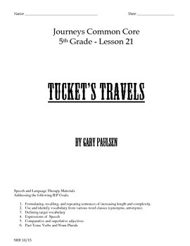 Journeys Common Core 5th - Tucket's Travels Supplemental Packet for the SLP