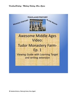 Tudor Monastery Farm- Episode One Viewing Guide