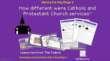 Tudors:'How different were the Protestant and Catholic churches in Tudor times?'