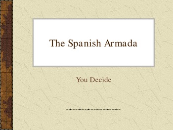 Tudors. The Spanish Armada: You Decide