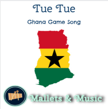 Tue Tue: Ghana game song with instrument ostinatos
