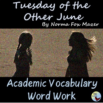 Tuesday of the Other June Academic Vocabulary & Reading Comprehension Activities