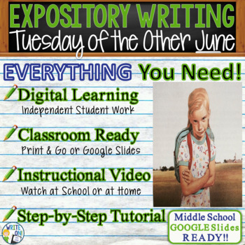 Tuesday of the Other June - Text Dependent Analysis Expository Writing