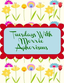 Tuesdays With Morrie Aphorisms