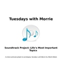 Tuesdays With Morrie- Integrated Music Soundtrack Project