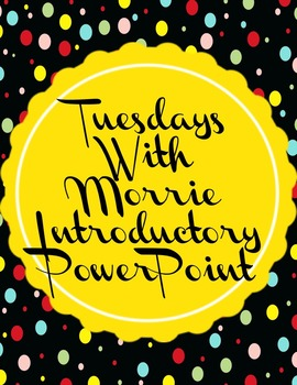 Tuesdays With Morrie Introduction PowerPoint