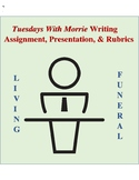 Tuesdays With Morrie Living Funeral Speech With Brainstorm Sheets & Rubrics