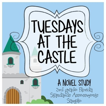 Tuesdays at the Castle 3rd Grade Florida Standards Sample