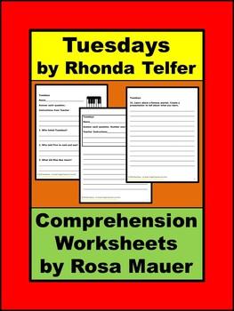 Tuesdays by Rhonda Telfer Reading Comprehension Worksheets