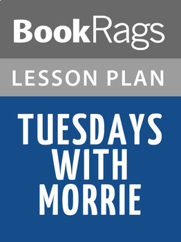Tuesdays with Morrie Lesson Plans