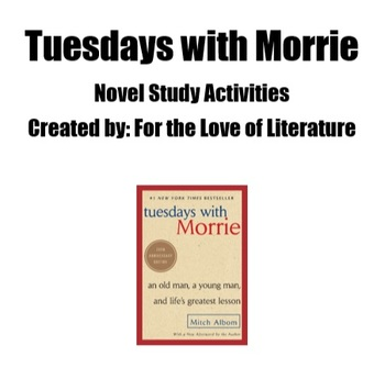 Tuesdays with Morrie - Novel Study Activity Pack