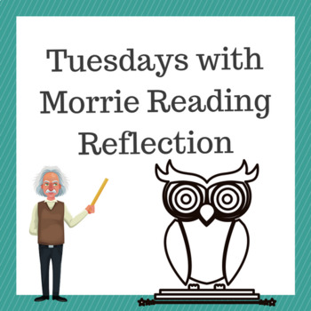 Tuesdays with Morrie Reading Reflection