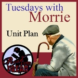 Tuesdays with Morrie Unit Plan