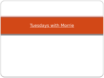 Tuesdays with Morrie Vocabulary