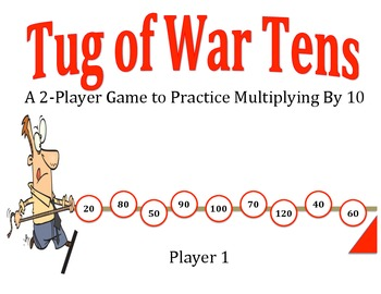 Tug of War Tens - A 2-Player Game to Practice Multiplying by Ten