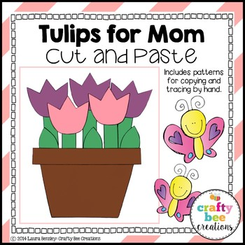 """Mother's Day """"Tulips for Mom"""" Cut and Paste"""