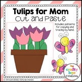 Mother's Day Craft {Tulips for Mom}