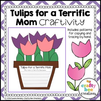 """Mothers Day """"Tulips for a Terrific Mom"""" Craftivity"""