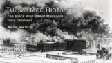 Tulsa Race Riots: The Black Wall Street Massacre Presentation with Guided Notes!