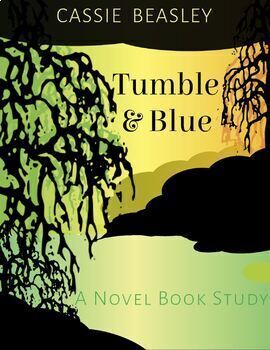 Tumble and Blue Close Reading Guide/Novel Study
