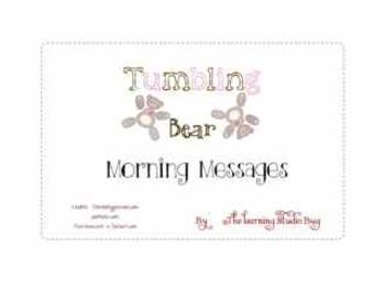 Tumbling Bear Daily Morning Messages ~ Print & Go