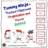 Tummy Ninja- Themed Classroom Organization and  Decor