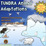 Tundra Animal Adaptations Interactive Digital Notebook for Google Slides®