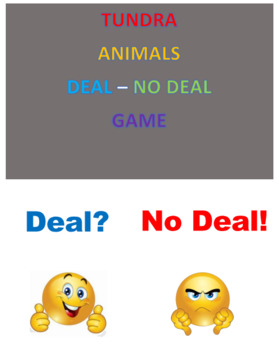 Tundra Animals  Deal -- No Deal Game