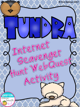 Tundra Biome Internet Scavenger Hunt WebQuest Activity | TpT