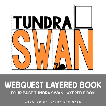 Tundra Swan Webquest Layered Book