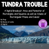 Tundra Trouble Digital Breakout Area, Perimeter and Volume TEKS 5.4H 5.4G 5.6A B