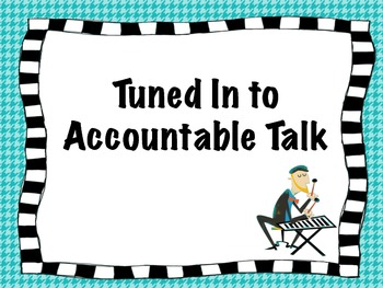 Tuned In to Accountable Talk