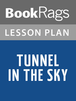 Tunnel in the Sky Lesson Plans