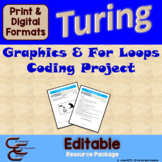 Turing 2 D For Loop Culminating Activity