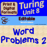 Turing Unit 8 Word Problems 2 ⇨EDITABLE⇦ Unit