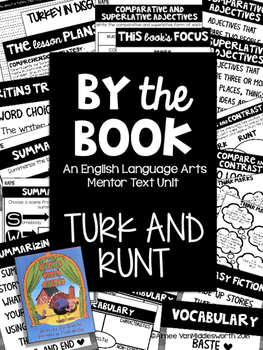 Turk and Runt BY THE Book ELA Mentor Text Unit