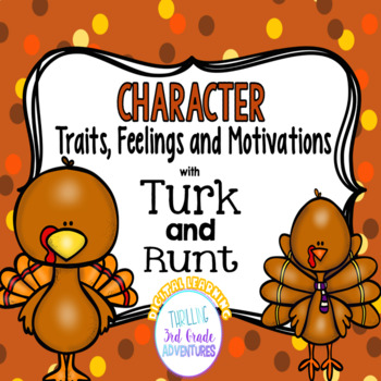 Turk and Runt: Character Traits, Feelings, Actions and Motivations