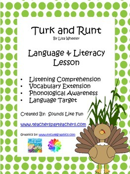 Language and Literacy Lesson: Turk and Runt