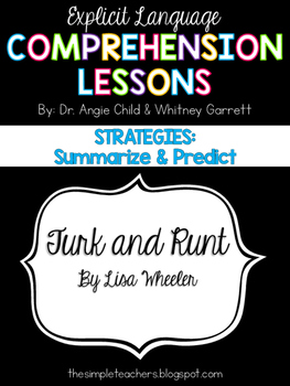 Turk and Runt - Summarize and Predict Comprehension Lesson