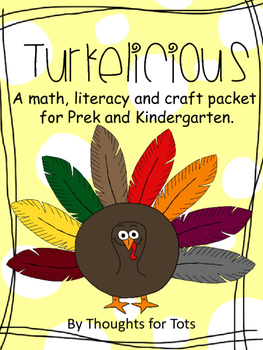 Turkelicious! Thanksgiving Math, Literacy and Craft BUNDLE!