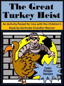 Thanksgiving Language Arts Activities: The Great Turkey Heist Activity Packet