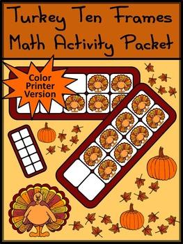 Thanksgiving Activities: Turkey Thanksgiving Ten Frames Math Activity