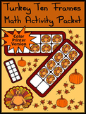 Thanksgiving Activities: Turkey Thanksgiving Ten Frames Math Activity - Color