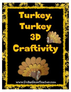 Turkey 3D Craftivity for Thanksgiving  Blackline & Color Version Included Craft