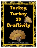 Turkey 3D Craftivity for Thanksgiving  Blackline & Color V