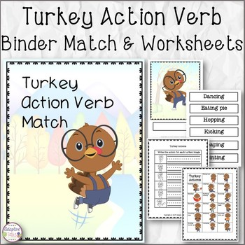 Turkey Action Verb Binder Match and Worksheets