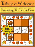 Turkey Activities: Turkeys & Wishbones Thanksgiving Tic-Tac-Toe Game