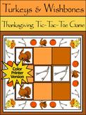 Turkey Activities: Turkeys & Wishbones Tic-Tac-Toe Thanksgiving Game - Color