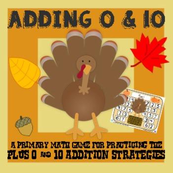 Turkey Adding 0 & Adding 10 - Thanksgiving Addition Strategy Game - 3 Versions